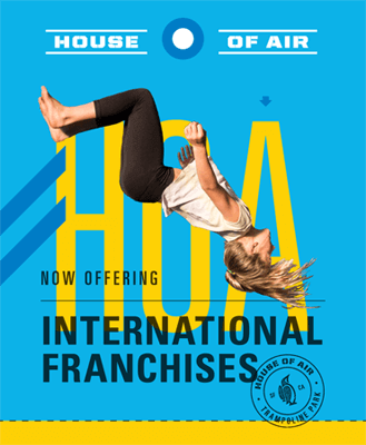 House of Air International Franchises Now Available